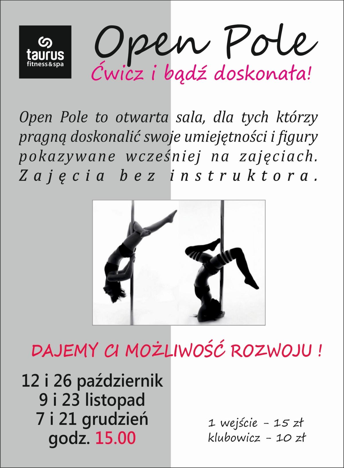 Open Pole - otwarta sala!
