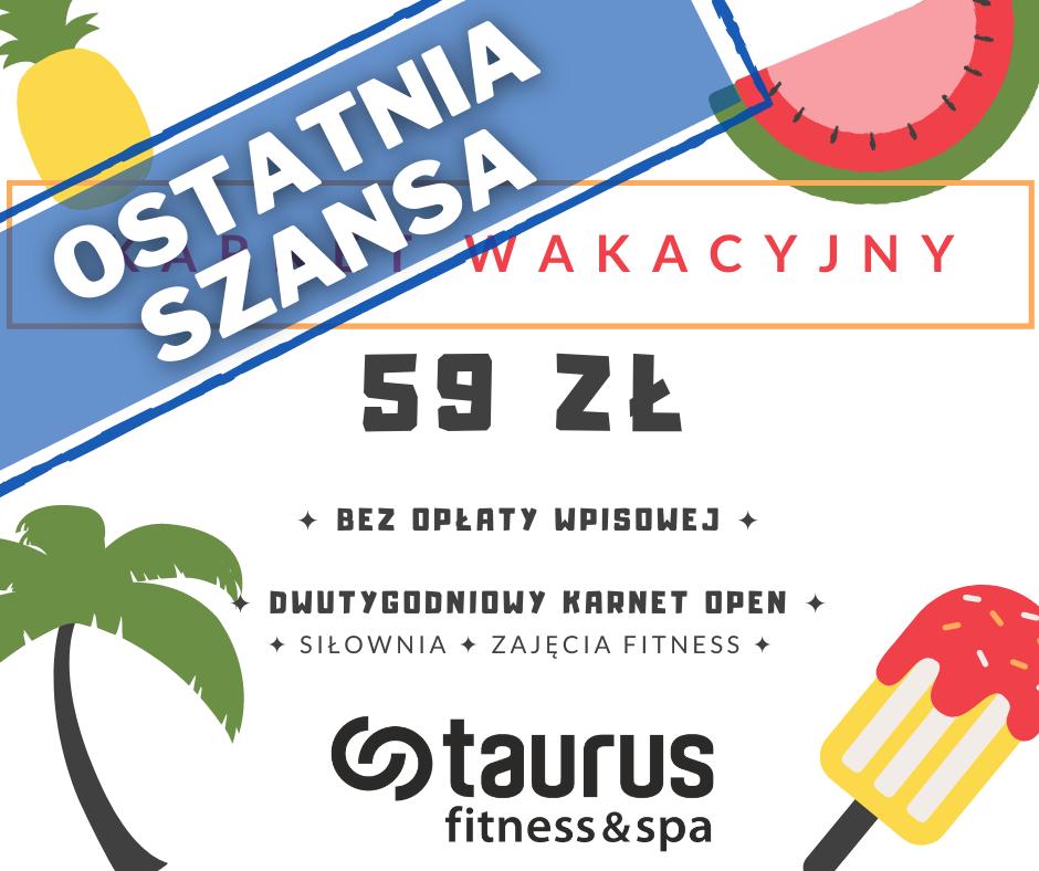 OSTATNIA SZANSA - Karnet wakacyjny tylko do 16.08!